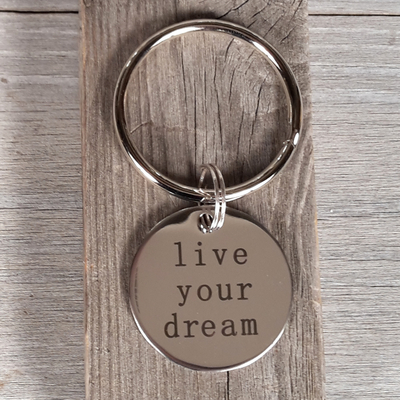 Porte clé message live your dream