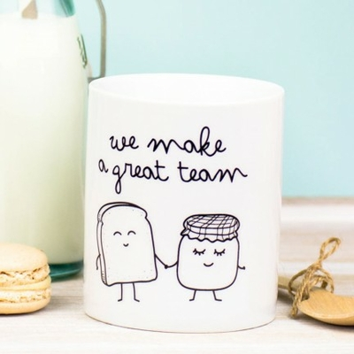 "Mug ""We make a great team"""
